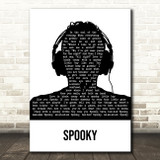 Dusty Springfield Spooky Black & White Man Headphones Song Lyric Art Print