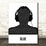 Bicep Glue Black & White Man Headphones Song Lyric Art Print