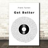 Frank Turner Get Better Vinyl Record Song Lyric Art Print