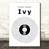 Frank Ocean Ivy Vinyl Record Song Lyric Art Print