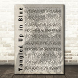 Bob Dylan Tangled Up in Blue Shadow Song Lyric Quote Print