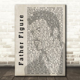George Michael Father Figure Shadow Song Lyric Quote Print