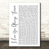 Donna Lewis I Love You Always Forever White Script Song Lyric Art Print