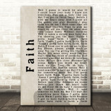 George Michael Faith Shadow Song Lyric Quote Print