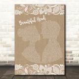Courteeners Beautiful Head Burlap & Lace Song Lyric Art Print