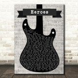 David Bowie Heroes Electric Guitar Music Script Song Lyric Art Print