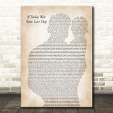 Nickleback If Today Was Your Last Day Father & Baby Song Lyric Art Print