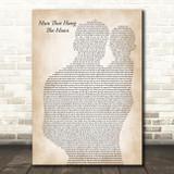 Brantley Gilbert Man That Hung The Moon Father & Baby Song Lyric Art Print