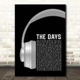 Avicii ft Robbie Williams The Days Grey Headphones Song Lyric Art Print