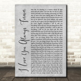 Donna Lewis I Love You Always Forever Grey Rustic Script Song Lyric Art Print