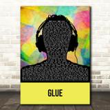 Bicep Glue Multicolour Man Headphones Song Lyric Art Print