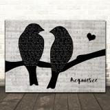Oasis Acquiesce Lovebirds Music Script Song Lyric Art Print