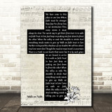 Mike Reid Walk on Faith Music Script Christian Memorial Cross Song Lyric Art Print