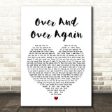Nathan Sykes Over And Over Again Heart Song Lyric Quote Print
