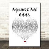 Phil Collins Against All Odds Heart Song Lyric Quote Print