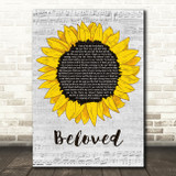 Tenth Avenue North Beloved Grey Script Sunflower Song Lyric Art Print