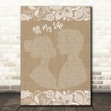 K-Ci & JoJo All My Life Burlap & Lace Song Lyric Quote Print