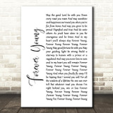 Rod Stewart Forever Young White Script Song Lyric Quote Print