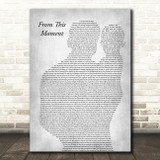 Shania Twain From This Moment On Father & Baby Grey Decorative Wall Art Gift Song Lyric Print