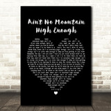 Marvin Gaye Ain't No Mountain High Enough Black Heart Song Lyric Quote Print