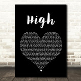 Lighthouse Family High Black Heart Song Lyric Quote Print