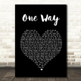 The Levellers One Way Black Heart Song Lyric Quote Print