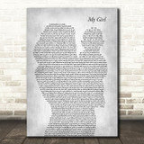 The Temptations My Girl Mother & Baby Grey Decorative Wall Art Gift Song Lyric Print