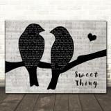 Van Morrison Sweet Thing Lovebirds Music Script Decorative Wall Art Gift Song Lyric Print