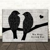 Fleetwood Mac You Make Loving Fun Lovebirds Music Script Decorative Gift Song Lyric Print