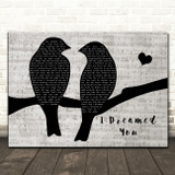 Anastacia I Dreamed You Lovebirds Music Script Decorative Wall Art Gift Song Lyric Print
