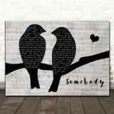 Depeche Mode Somebody Lovebirds Music Script Decorative Wall Art Gift Song Lyric Print