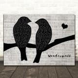 Oasis Wonderwall Lovebirds Music Script Decorative Wall Art Gift Song Lyric Print