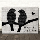 Bread Make It With You Lovebirds Music Script Decorative Gift Song Lyric Print
