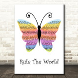 Take That Rule The World Rainbow Butterfly Decorative Wall Art Gift Song Lyric Print