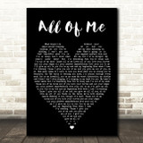 All Of Me John Legend Black Heart Song Lyric Quote Print