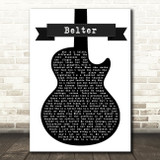 Gerry Cinnamon Belter Black & White Guitar Song Lyric Quote Print