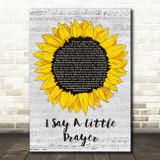 Aretha Franklin I Say A Little Prayer Grey Script Sunflower Song Lyric Print