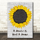Luther Vandross A House Is Not A Home Grey Script Sunflower Song Lyric Print