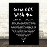 Adam Sandler Grow Old With You Black Heart Song Lyric Quote Print