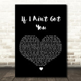 Alicia Keys If I Ain't Got You Black Heart Song Lyric Quote Print