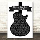 Bon Jovi Thank You For Loving Me Black & White Guitar Song Lyric Quote Print