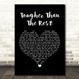 Bruce Springsteen Tougher Than The Rest Black Heart Song Lyric Quote Print