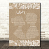 Dixie Chicks Lullaby Burlap & Lace Decorative Wall Art Gift Song Lyric Print