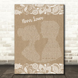 Seether Never Leave Burlap & Lace Decorative Wall Art Gift Song Lyric Print