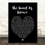 The Sound Of Silence Simon & Garfunkel Black Heart Song Lyric Quote Print