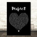 Ed Sheeran & Beyonce Perfect Black Heart Song Lyric Quote Print
