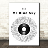ELO Mr Blue Sky Vinyl Record Song Lyric Quote Print