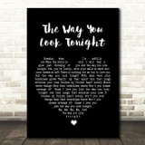 Frank Sinatra The Way You Look Tonight Black Heart Song Lyric Quote Print