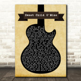 Guns N' Roses Sweet Child O' Mine Black Guitar Song Lyric Quote Print
