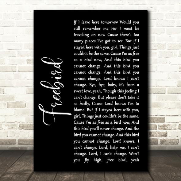 Lynyrd Skynyrd Freebird Black Script Song Lyric Quote Print